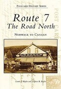 Route 7: The Road North: Norwalk to Canaan