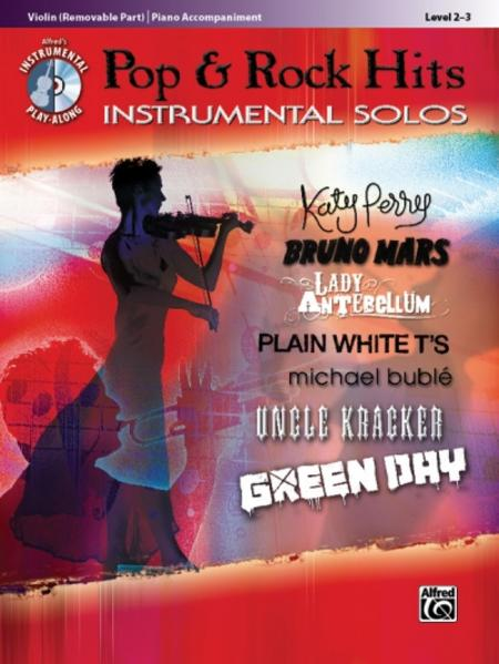 Pop & Rock Hits Instrumental Solos, Violin (Removable Part)/Piano Accompaniment: Level 2-3 [With CD (Audio)] als Taschenbuch