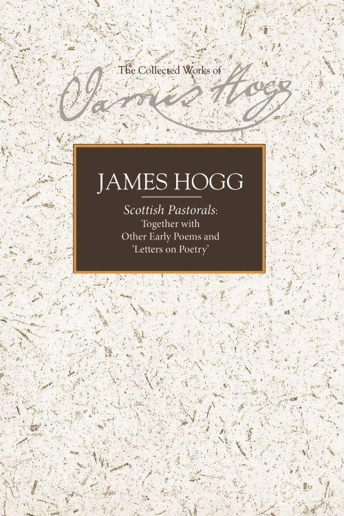 Scottish Pastorals: Together with Other Early Poems and 'Letters on Poetry' als Buch (gebunden)