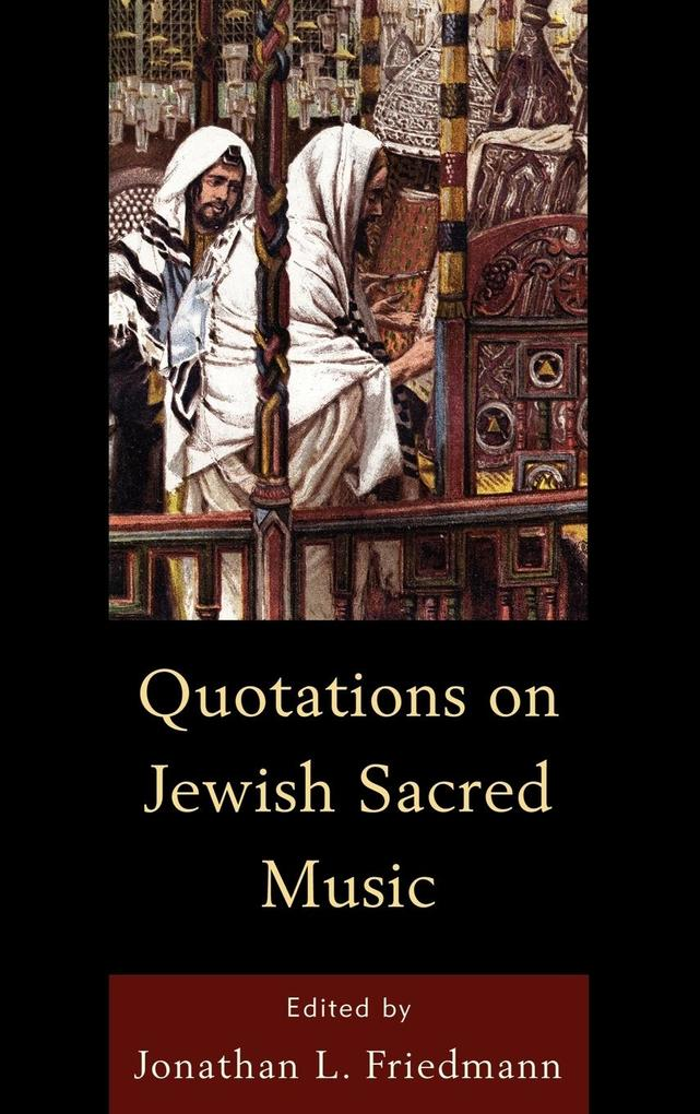 Quotations on Jewish Sacred Music als Buch (gebunden)