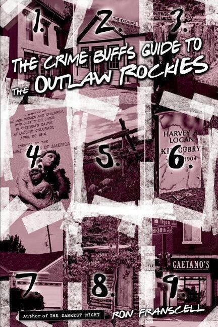 Crime Buff's Guide to the Outlaw Rockies als Taschenbuch
