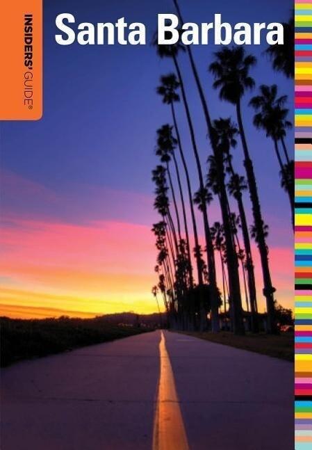 Insiders' Guide (R) to Santa Barbara als Taschenbuch