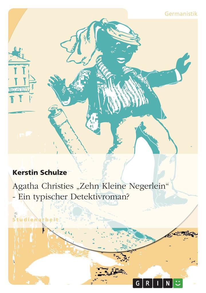 """Agatha Christies """"Zehn Kleine Negerlein"""" - Ein typischer Detektivroman? als Buch (gebunden)"""