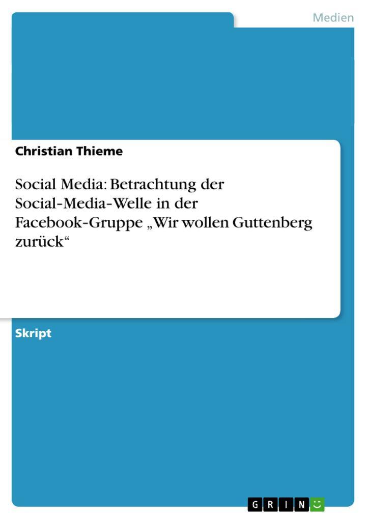 Social Media: Betrachtung der Social-Media-Well...
