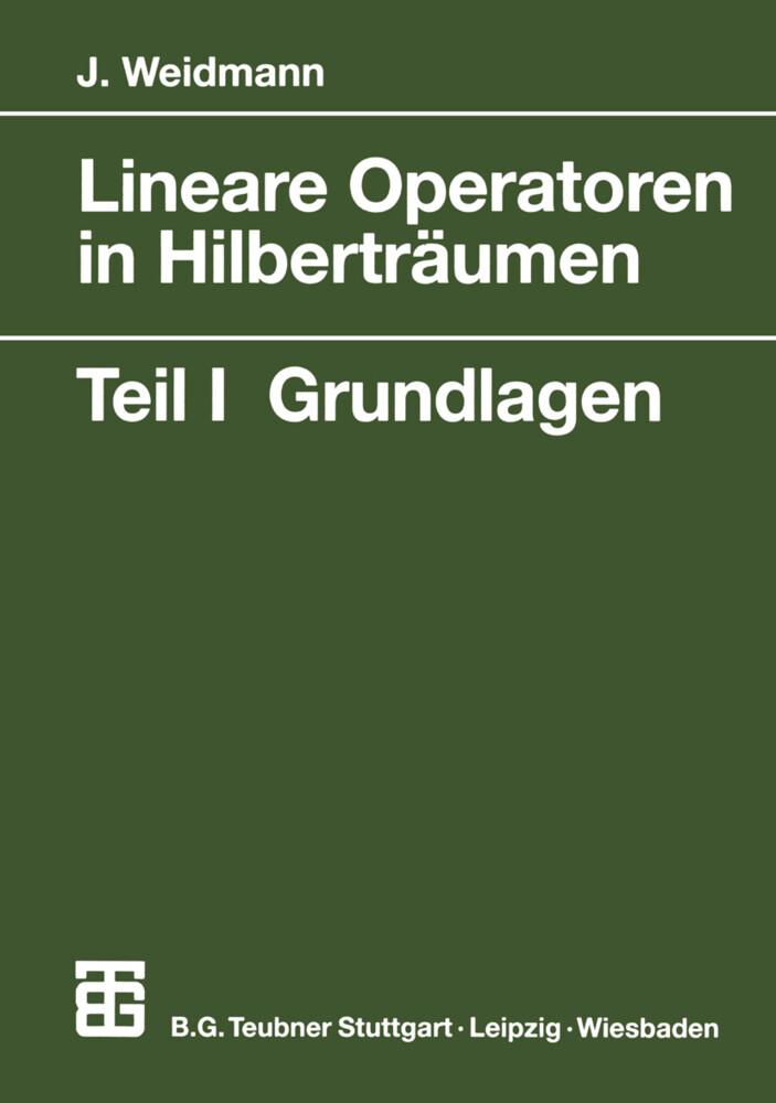 Lineare Operatoren in Hilberträumen 1 als Buch