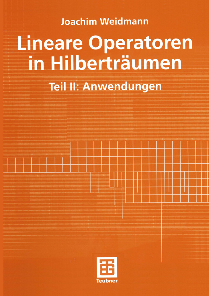 Lineare Operatoren in Hilberträumen als Buch