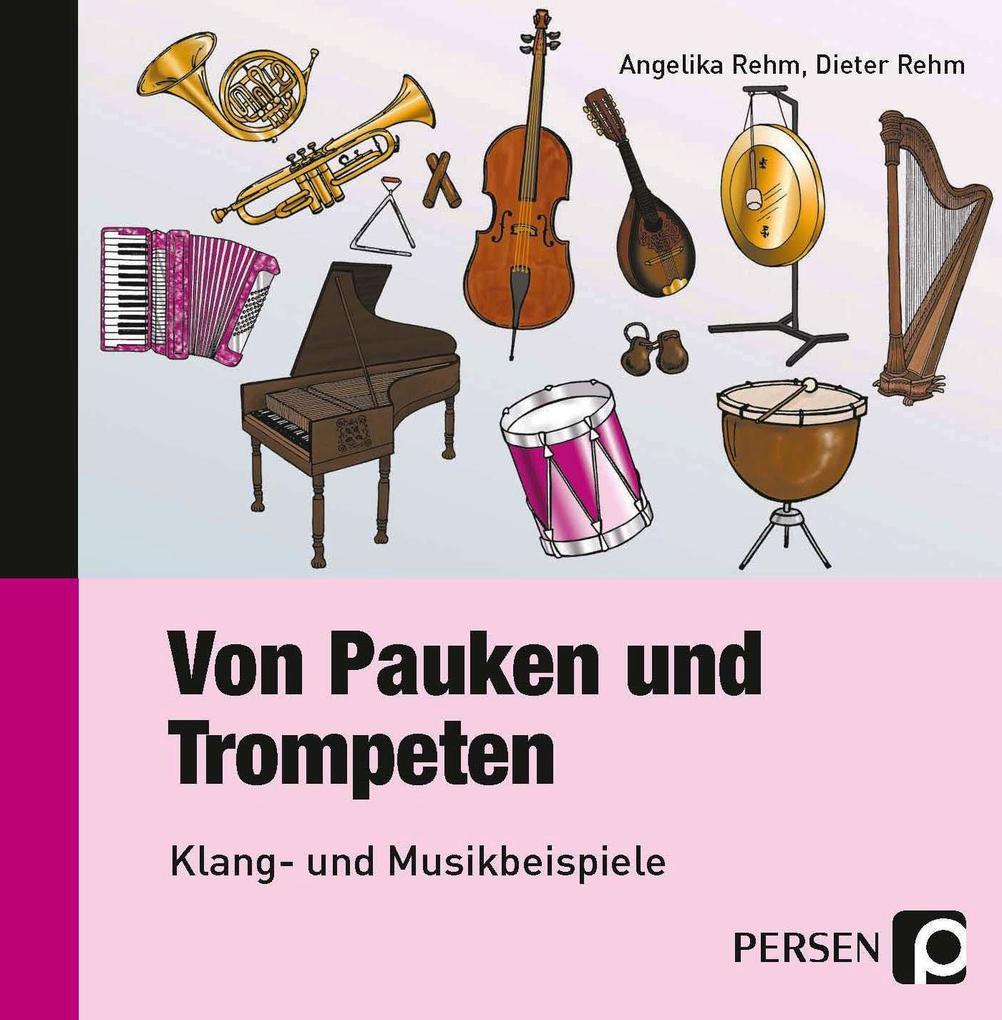 Mit Pauken und Trompeten. CD als Hörbuch