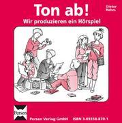 Ton ab! Wir produzieren ein Hörspiel. CD