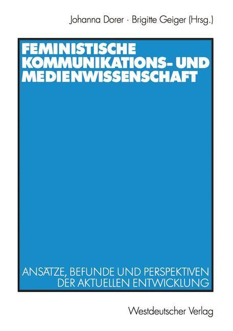 Feministische Kommunikations- und Medienwissenschaft als Buch (gebunden)