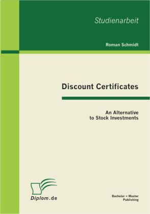 Discount Certificates: An Alternative to Stock ...