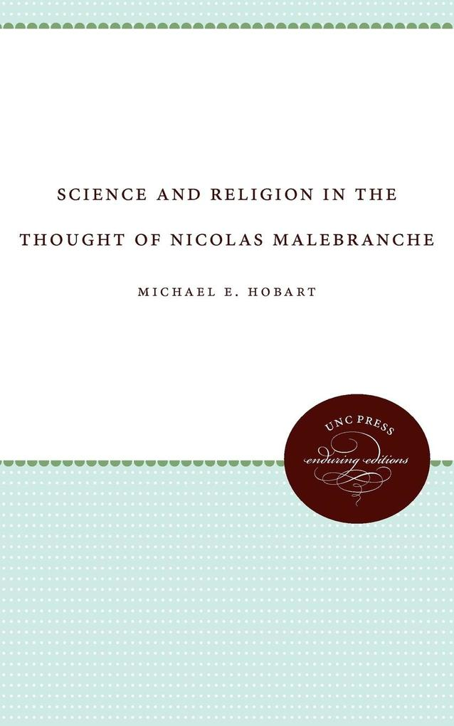 Science and Religion in the Thought of Nicolas Malebranche als Taschenbuch