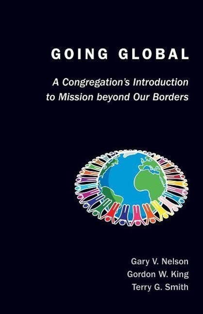 Going Global: A Congregation's Introduction to Mission Beyond Our Borders als Taschenbuch