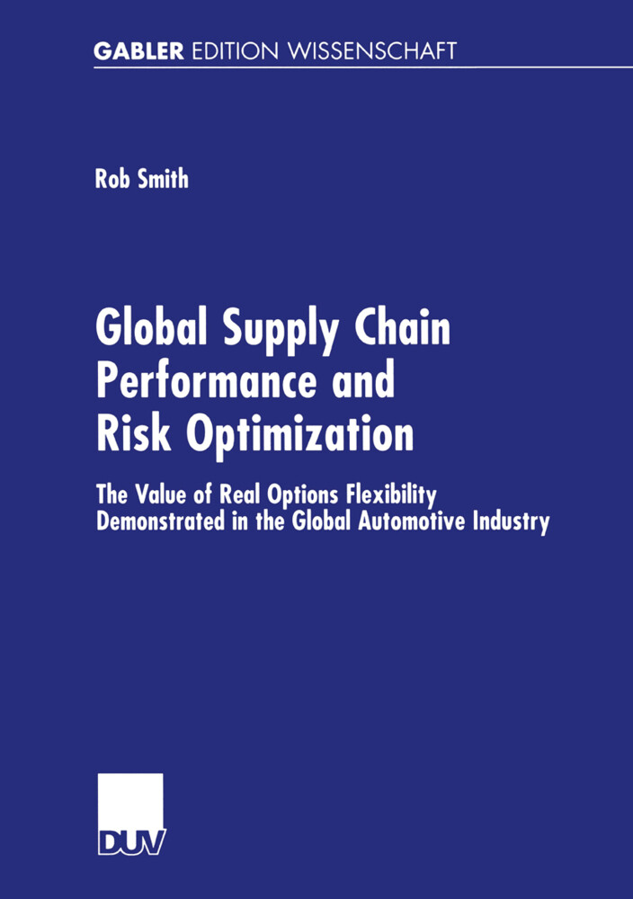 Global Supply Chain Performance and Risk Optimization als Buch