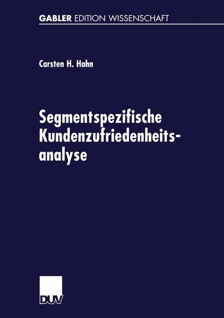 Segmentspezifische Kundenzufriedenheitsanalyse als Buch (kartoniert)
