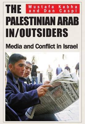 Palestinian Arab In/Outsiders als Buch (gebunden)