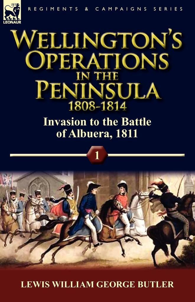 Wellington's Operations in the Peninsula 1808-1814 als Taschenbuch