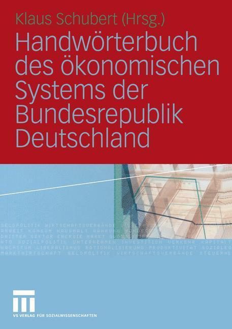 Handwörterbuch des ökonomischen Systems der Bundesrepublik Deutschland als Buch