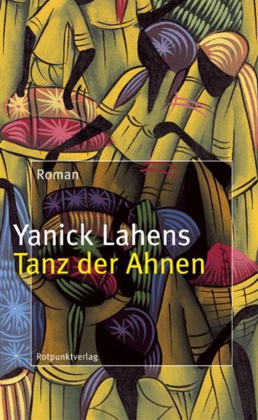 Tanz der Ahnen als Buch von Yanick Lahens