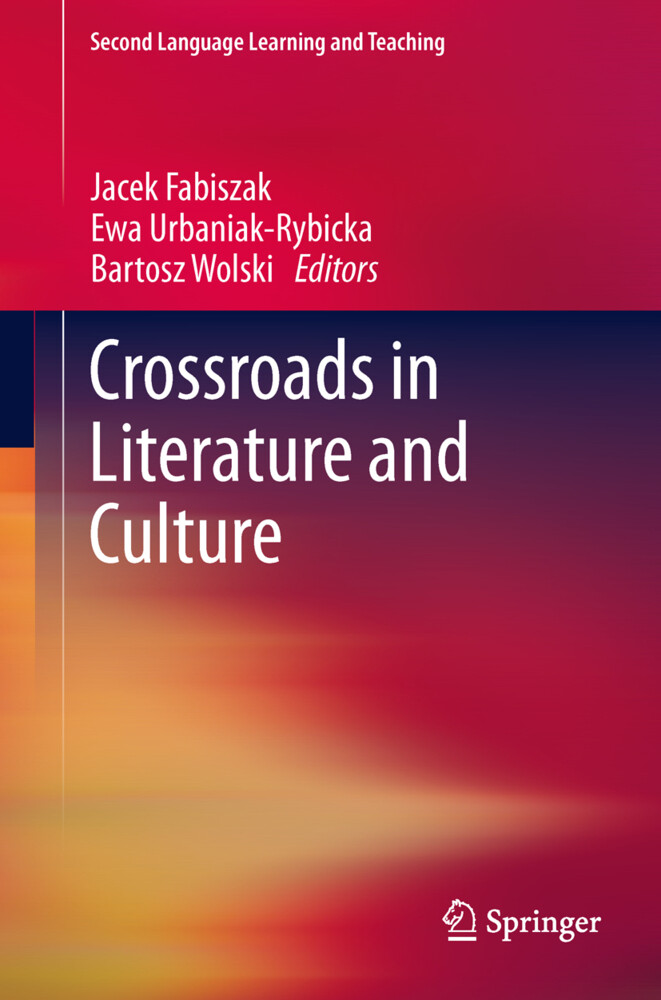 Crossroads in Literature and Culture als Buch (gebunden)