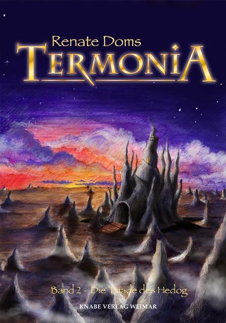 Termonia 02. Die Triade des Hedog als Buch