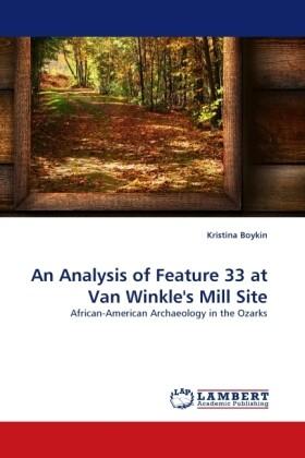 An Analysis of Feature 33 at Van Winkle's Mill Site als Buch (gebunden)