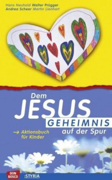 Dem Jesus-Geheimnis auf der Spur, Aktionsbuch für Kinder als Buch