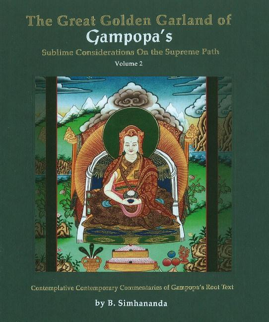 Great Golden Garland of Gampopa's Sublime Considerations on the Supreme Path als Buch (gebunden)
