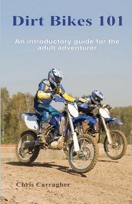 Dirt Bikes 101 als Taschenbuch