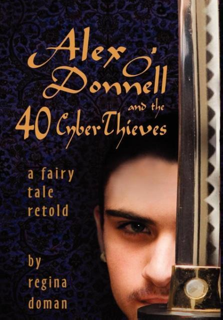 Alex O'Donnell and the 40 Cyberthieves als Buch (gebunden)