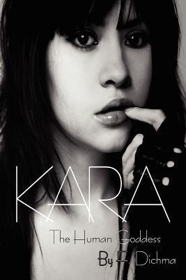 Kara - The Human Goddess: Volume 1 als Taschenbuch