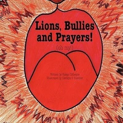 Lions, Bullies and Prayers als Taschenbuch