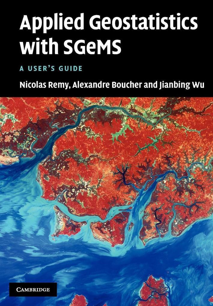 Applied Geostatistics with Sgems als Buch (gebunden)