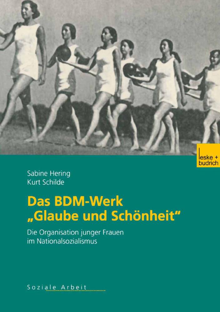 Das BDM-Werk 'Glaube und Schönheit' als Buch