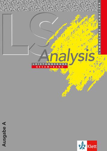 Lambacher-Schweizer. Analysis Leistungskurs. Ausgabe A als Buch (gebunden)