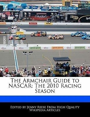 The Armchair Guide to NASCAR: The 2010 Racing Season als Taschenbuch