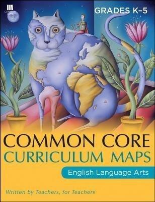Common Core Curriculum Maps in English Language Arts, Grades K-5 als Taschenbuch