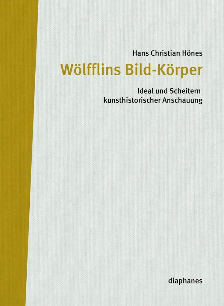Wölfflins Bild-Körper als Buch (gebunden)