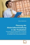 Planung der Materialbereitstellung in der Produktion