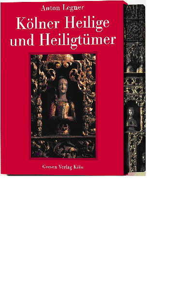 Kölner Heilige und Heiligtümer als Buch