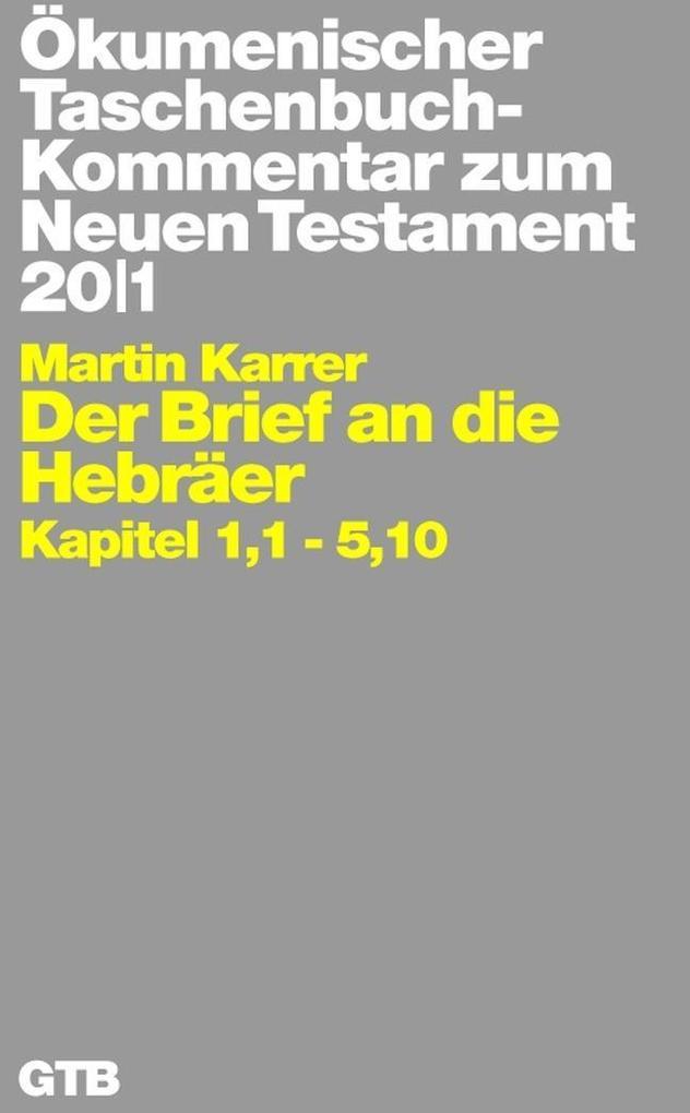 Ökumenischer TB-Kommentar zum NT 20/1. Der Brief und die Hebräer als Taschenbuch