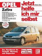 Opel Zafira ab Modelljahr 1999. Jetzt helfe ich mir selbst