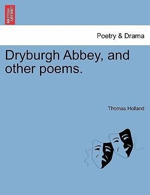 Dryburgh Abbey, and other poems. als Taschenbuch