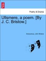 Ullsmere, a poem. [By J. C. Bristow.] als Taschenbuch