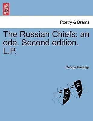 The Russian Chiefs: an ode. Second edition. L.P. als Taschenbuch