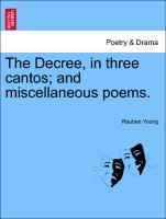 The Decree, in three cantos; and miscellaneous poems. als Taschenbuch