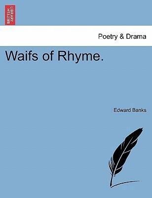 Waifs of Rhyme. als Taschenbuch