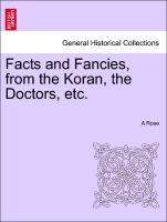 Facts and Fancies, from the Koran, the Doctors, etc. als Taschenbuch