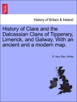 History of Clare and the Dalcassian Clans of Ti...