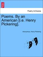 Poems. By an American [i.e. Henry Pickering]. als Taschenbuch