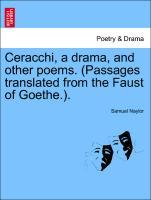 Ceracchi, a drama, and other poems. (Passages translated from the Faust of Goethe.). als Taschenbuch